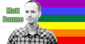 Matt Baume, a self-defined geek that is taking the queer community on a fun ride with his podcasts, videos, books and writing on publications both queer and accepting. Join us in this fun romp with Matt.